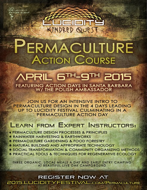 Permaculture Action Course - Lucidity Festival 2015: Kindred Quest